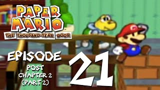 Let's Play Paper Mario: The Thousand-Year Door - Episode 21 - He Misses the Missus