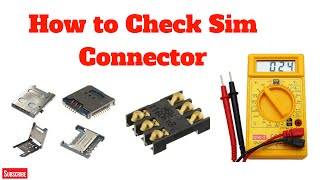 How to check Sim Interface on Mother Board (Day - 18)