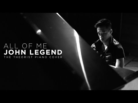 John Legend - All of Me | The Theorist Piano Cover