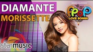 Morissette - Diamante (Official Lyric Video)