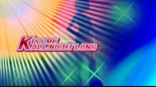 Kiss Me All Night Long - Naoki J-Style feat. Miyuki Kunitake