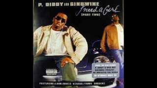 P.Diddy ft Ginuwine & Loon - I Need A Girl (Part 2)*