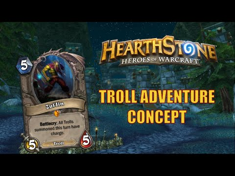 Hearthstone Adventure Concept: The Troll Dungeons