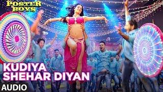 Kudiya Shehar Di  Audio Song   Poster Boys   Sunny Deol, Bobby Deol, Shreyas Talpade, Elli AvrRam