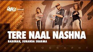 Tere Naal Nashna - Badshah, Sunanda Sharma   FitDance Channel