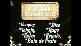 Hernani ft Teknik, Rolex, Dice, Rage, Régulo, BalaDePrata- Fuba de Moz (Fuba Remix)