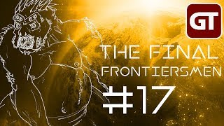 The Final Frontiersmen - SciFi Pen & Paper - Folge 17: Alle wetten auf Jim!