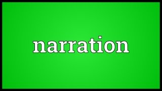 Narration Meaning