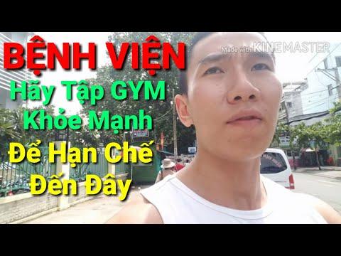 Bệnh Viện - Nơi mà tập GYM Khỏe Mạnh sẽ giúp bạn ít phải tới đó - HLV Ryan Long Fitness