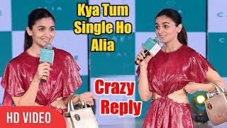Alia+Bhatt+Crazy+Reply+On+Being+SINGLE+%7C+Full+Video