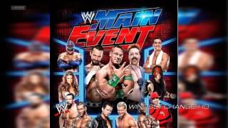 2012: WWE Main Event Official Theme Song