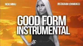 """Nicki Minaj """"Good Form"""" Instrumental Prod. by Dices *FREE DL*"""