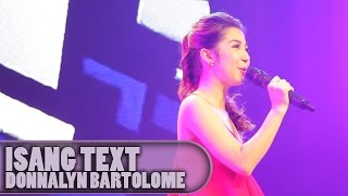 Donnalyn Bartolome - Isang Text [On The Road with JADINE @ Pampanga]