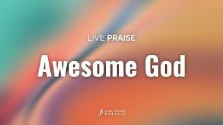 新生命小組教會敬拜團 - Awesome God