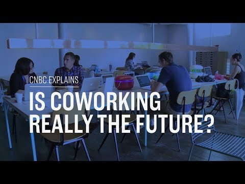 Is coworking really the future CNBC Explains