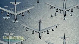 Why N. Korea, Russia and China All Fear America's B-52 Bombers