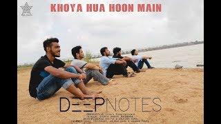 Khoya Hua Hun Main | DEEPNOTES | Exclusive on PLE