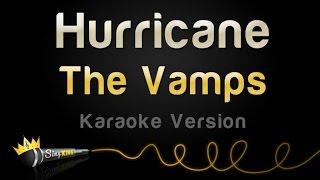 The Vamps - Hurricane (Karaoke Version)