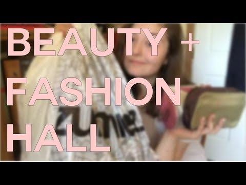 BEAUTY + FASHION HAUL