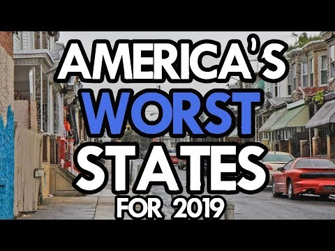 Xxx Mp4 The 10 WORST STATES In AMERICA For 2019 3gp Sex