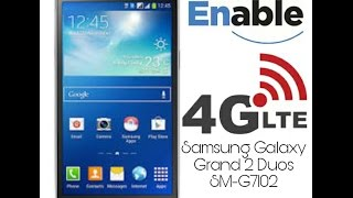 Galaxy Grand 2 SM-G7102 Enable 4G LTE tech news apps