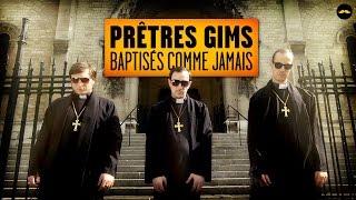 PRÊTRES GIMS -