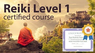 Full Certified Free Reiki Course Level 1
