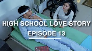 High School Love Story - Episode 13