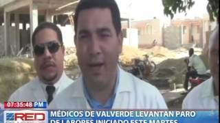 Médicos de Valverde levantan paro de labores iniciado este martes