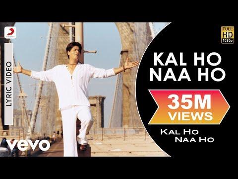 Download Kal Ho Naa Ho Lyric Title Track - Shah Rukh Khan | Preity Zinta | Saif Ali Khan free