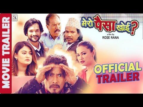 Xxx Mp4 Mero Paisa Khoi Trailer New Nepali Movie 2017 Ft Saugat Malla Barsha Raut Buddhi Tamang Chhulthim 3gp Sex