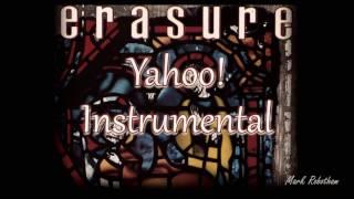 Erasure - Yahoo Instrumental
