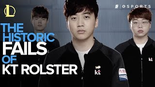 The Historic Fails of KT Rolster (LoL)