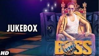 BOSS Hindi Movie Full Songs [2013] Jukebox - Akshay Kumar