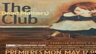 Filme de Documentários │ Clube das Mães Mortas │ Documentarios Em Portugues