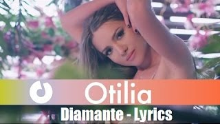 Otilia - Diamante (Lyrics)