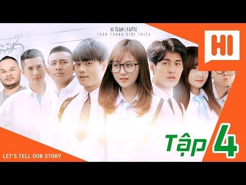 Chàng Trai Của Em - Tập 4 - Phim Học Đường   Hi Team - FAPtv