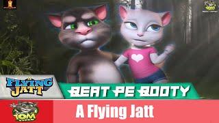 Beat Pe Booty Song | A Flying Jatt | Full HD Video Talking Tom Version | Talking Tom Video
