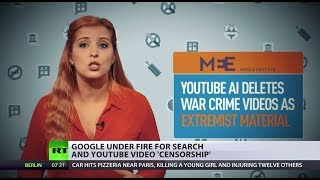 Machines Know Better? Google under fire for search & YouTube video 'censorship'