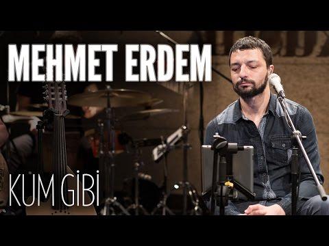 Mehmet Erdem Kum Gibi JoyTurk Akustik