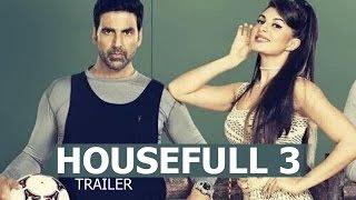 Housefull 3 Official TRAILER ft Akshay Kumar, Jacqueline Fernandez, Abhishek, Ritiesh RELEASES