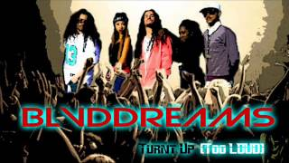 BLVDDreams - Turnt Up (Too LOUD) Audio