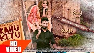 Rahu Ketu (Full Video) | Resham Singh Anmol | Latest Punjabi Song 2016 | Speed Records