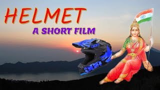 Helmet - A short film | Independence day special - A message on Helmet