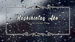 MAGHIHINTAY AKO (Tagalog Spoken Poetry) | Original Composition