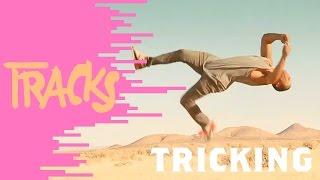 Tricking - Tracks ARTE