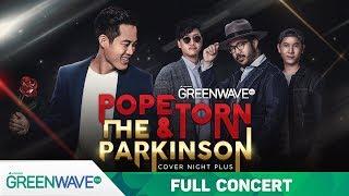 Cover Night Plus : Popetorn & The Parkinson [ FULL ]