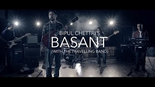 Bipul Chettri - Basant (Official Video) with The Travelling Band