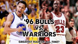 1996 Bulls vs. 2016 Warriors (Best NBA Team of All-Time?)