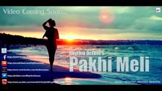 New Assamese Latest Bihu Songs Pakhi Meli , Jorhat ,Assam
